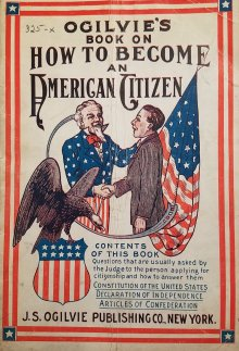 "racism in Us Immigration, an old ""become an Americain Citizen"" pamphlet"